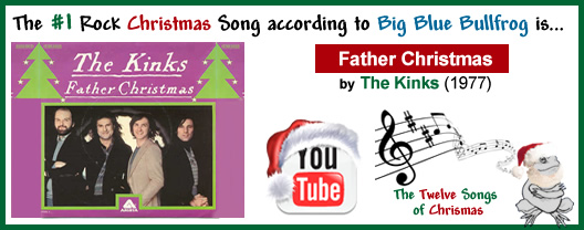 Father Christmas The Kinks.Father Christmas Big Blue Bullfrog