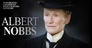Glen Close as Albert Nobbs